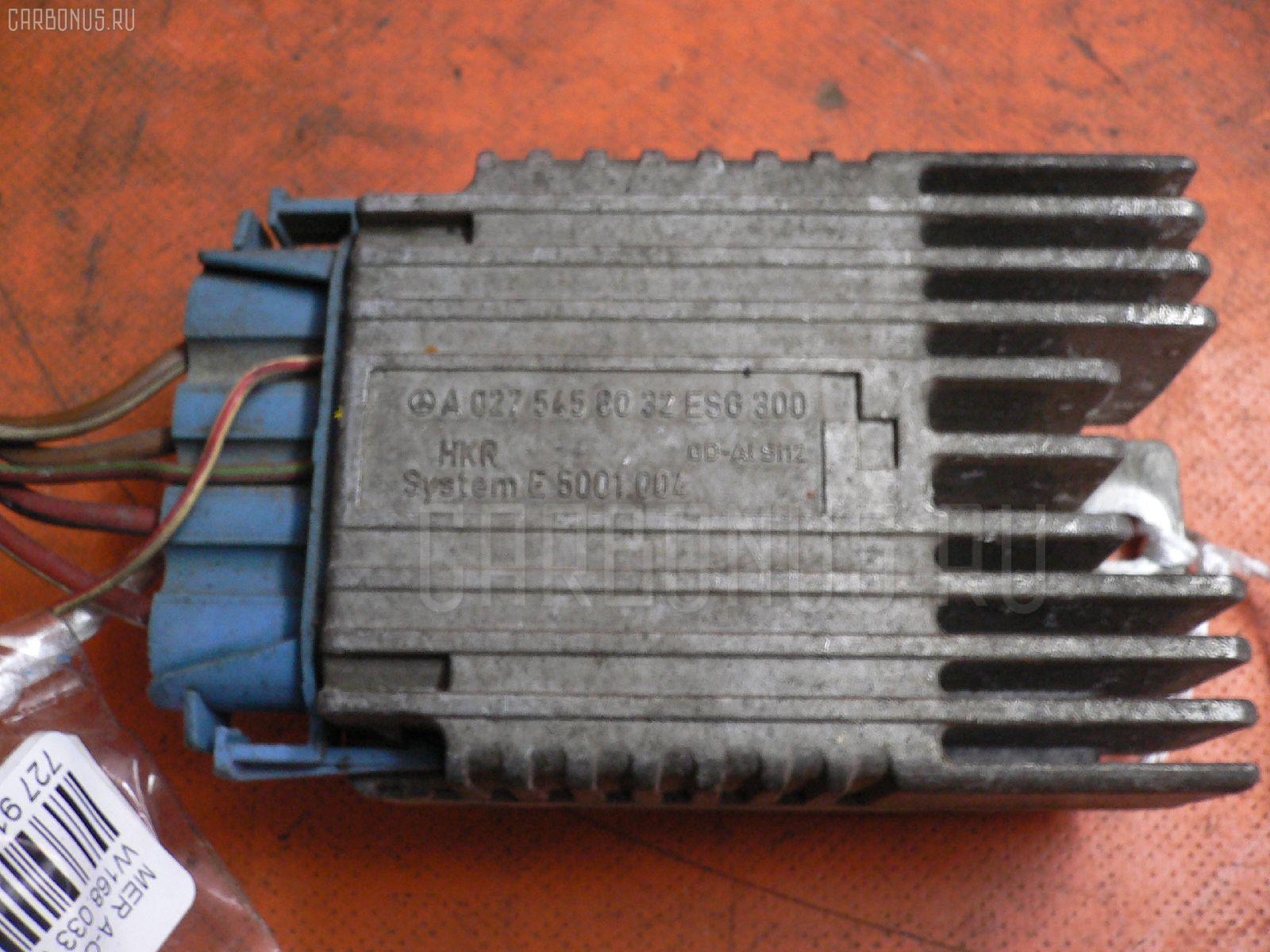 Блок управления вентилятором MERCEDES-BENZ A-CLASS W168.033 166.960. Фото 11