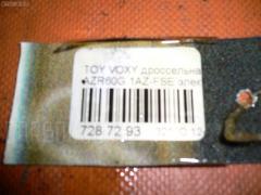Дроссельная заслонка Toyota Voxy AZR60G 1AZ-FSE Фото 2
