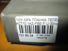 Планка телевизора TOYOTA OPA ACT10 1AZ-FSE Фото 7