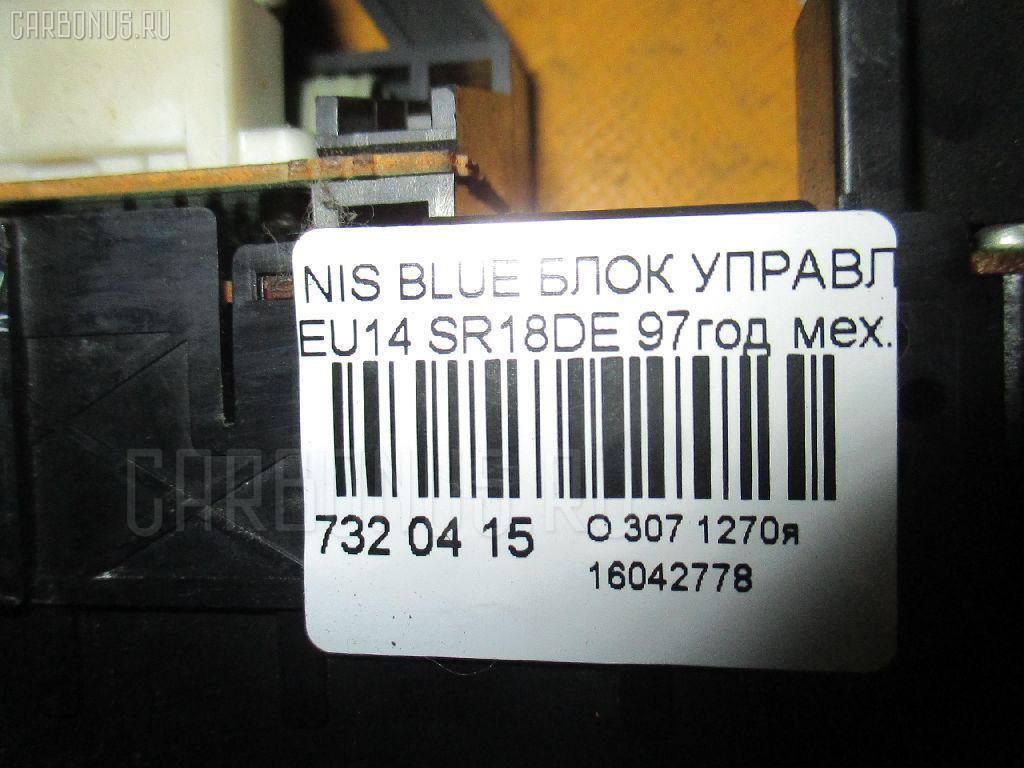Блок управления климатконтроля NISSAN BLUEBIRD EU14 SR18DE Фото 7