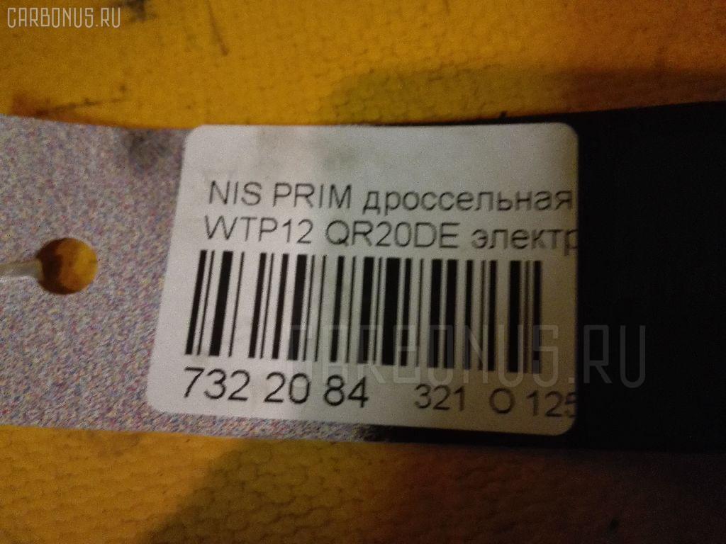 Дроссельная заслонка NISSAN PRIMERA WAGON WTP12 QR20DE Фото 4