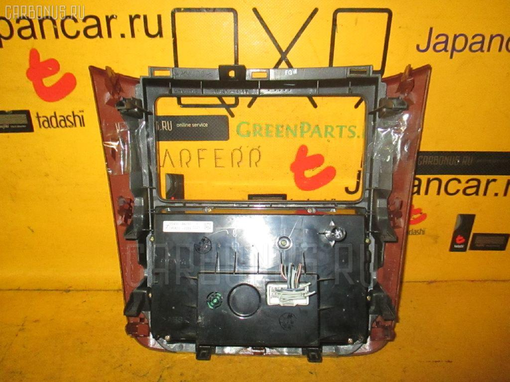 Блок управления климатконтроля TOYOTA IPSUM ACM21W 2AZ-FE Фото 2