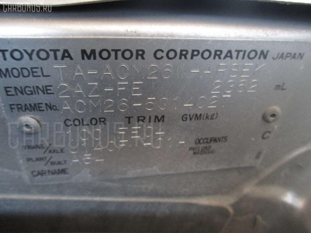 Планка телевизора TOYOTA IPSUM ACM26W 2AZ-FE Фото 2
