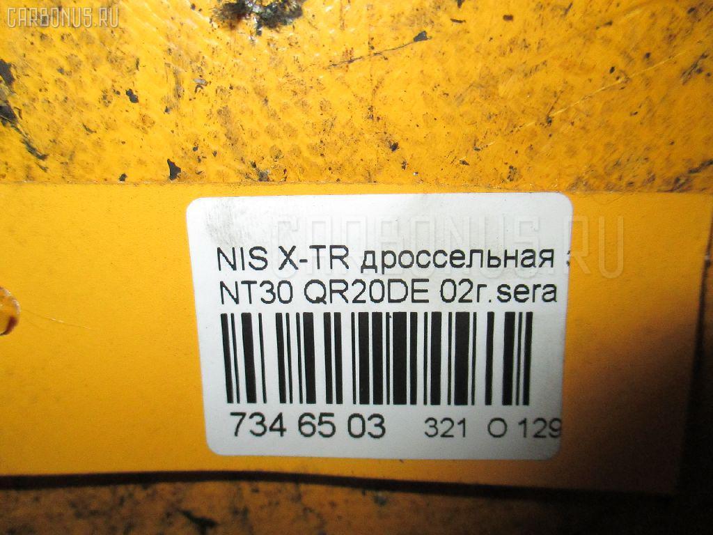 Дроссельная заслонка NISSAN X-TRAIL NT30 QR20DE Фото 8