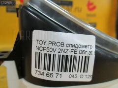 Спидометр Toyota Probox NCP50V 2NZ-FE Фото 6