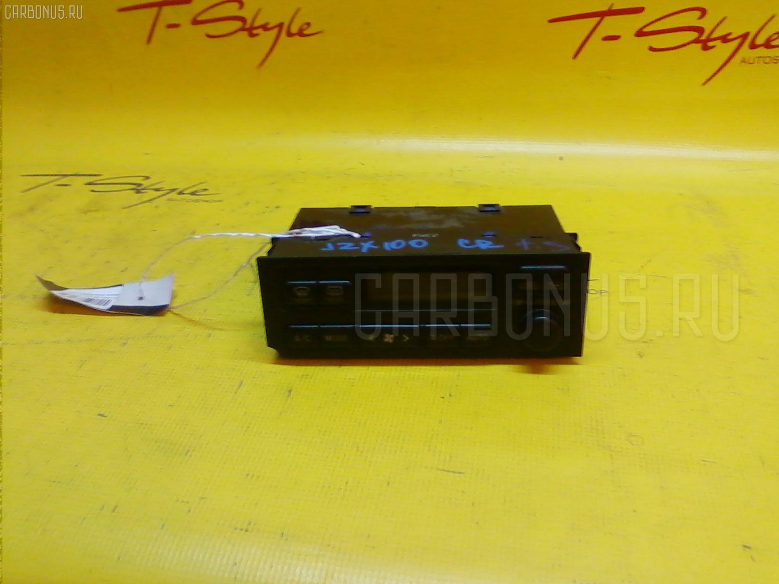 Блок управления климатконтроля Toyota Cresta JZX100 1JZ-GE Фото 1