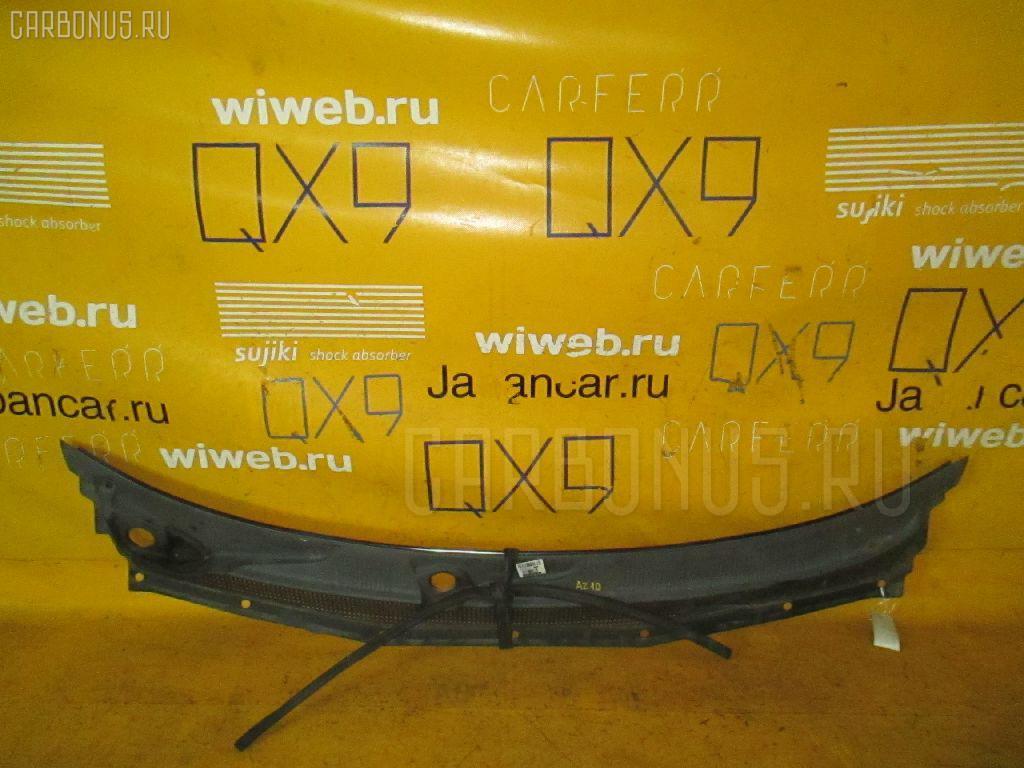 Решетка под лобовое стекло Nissan Cube AZ10 Фото 1