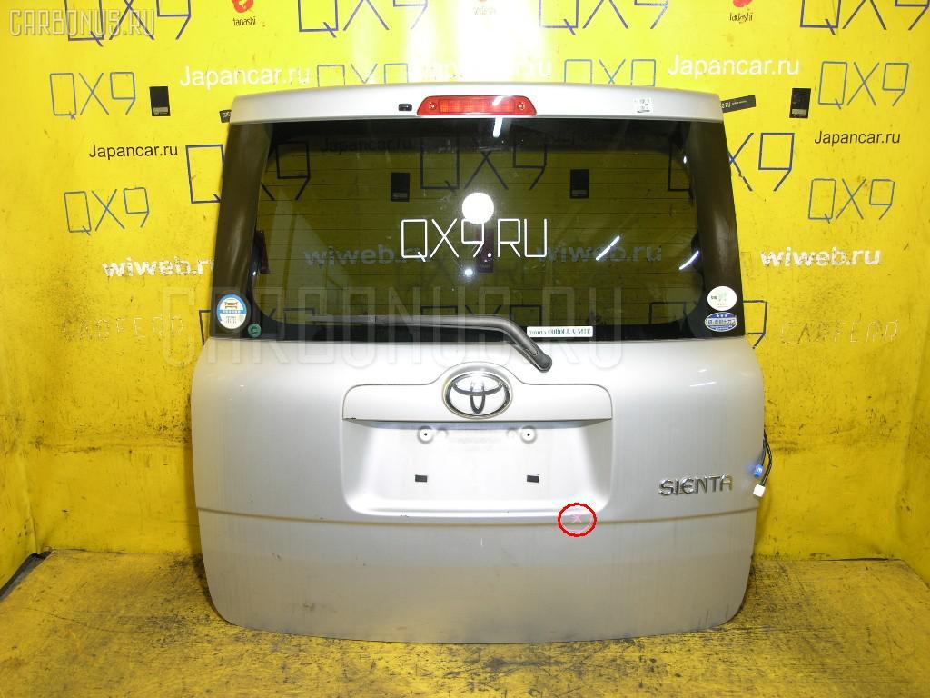 Дверь задняя Toyota Sienta NCP81G Фото 1