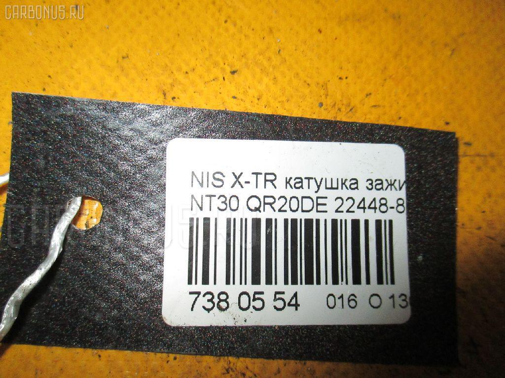 Катушка зажигания NISSAN X-TRAIL NT30 QR20DE Фото 6