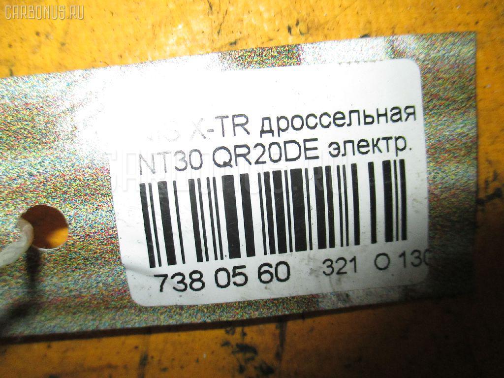 Дроссельная заслонка NISSAN X-TRAIL NT30 QR20DE Фото 7