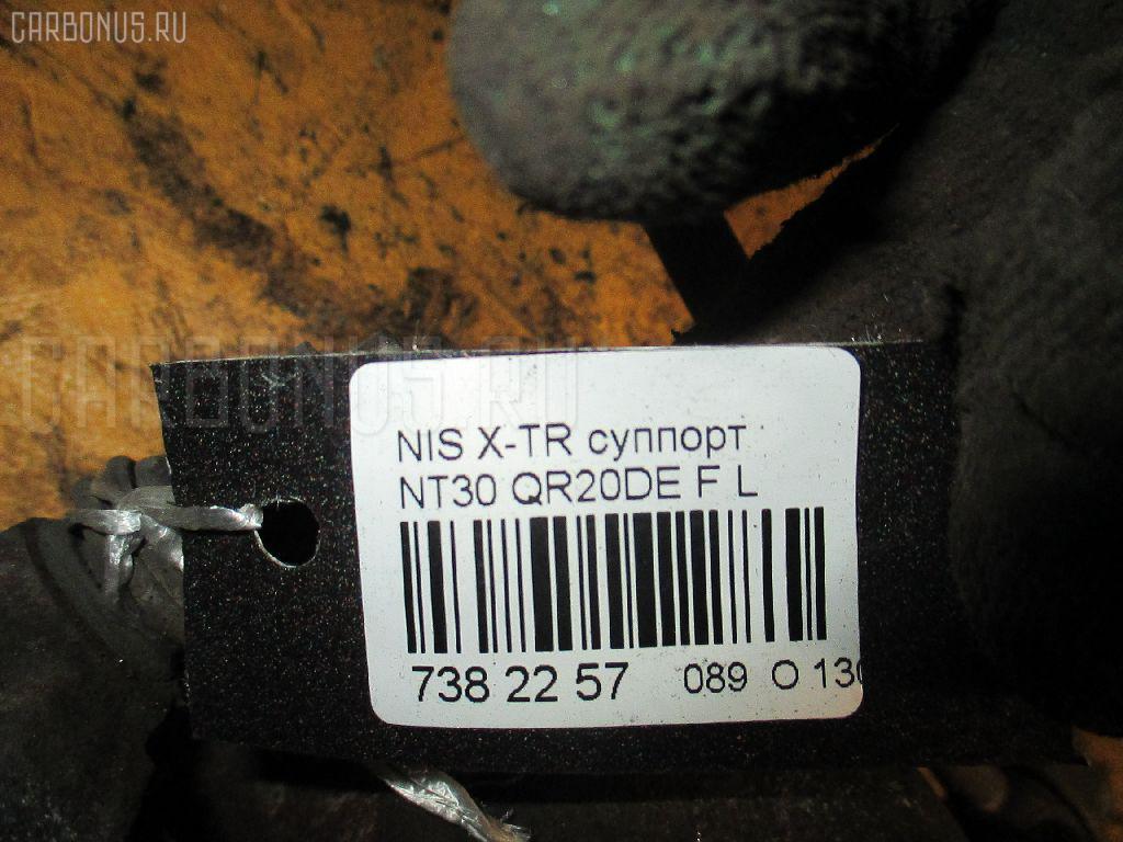 Суппорт NISSAN X-TRAIL NT30 QR20DE Фото 7