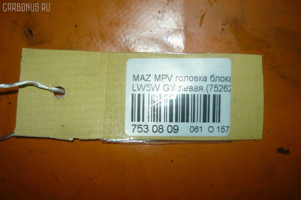 Головка блока цилиндров MAZDA MPV LW5W GY Фото 11