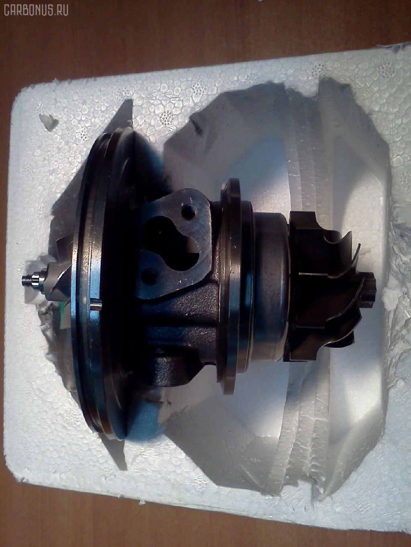 Картридж турбины TOYOTA LAND CRUISER HDJ81 1HD-FT Фото 6