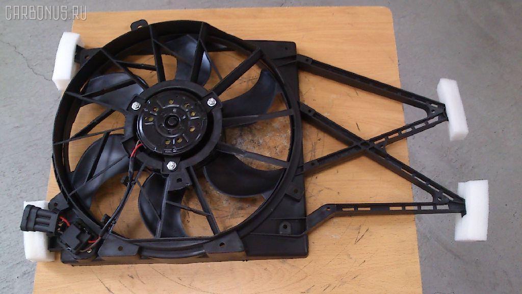 Вентилятор радиатора ДВС OPEL ASTRA G W0L0TGF Фото 2