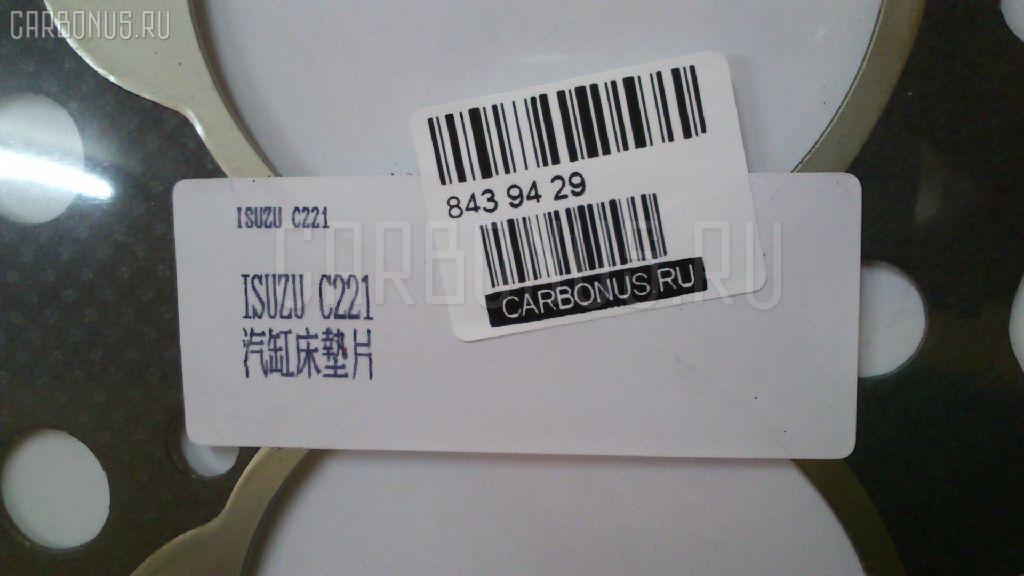 Прокладка под головку ДВС ISUZU C221 C221 Фото 2
