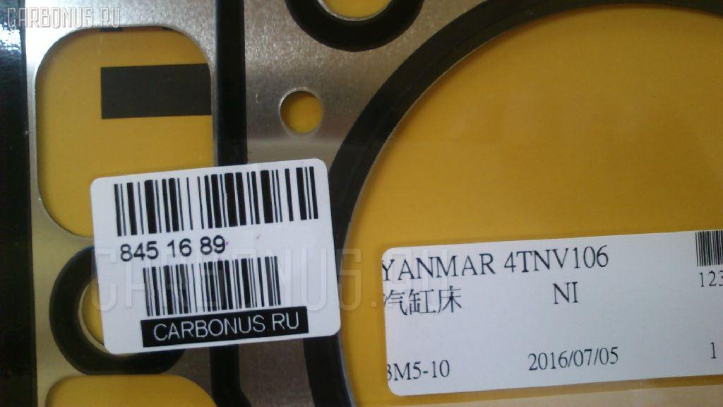Прокладка под головку ДВС YANMAR 4TNE106T 4TNE106T Фото 6