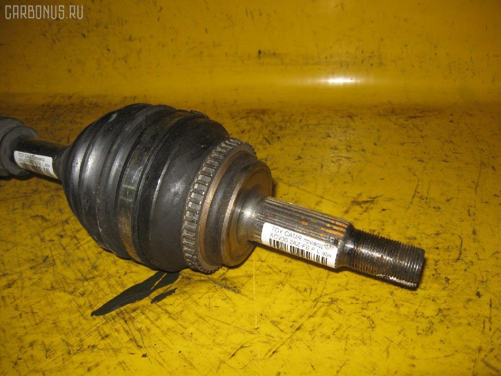 Привод TOYOTA CAMRY ACV30 2AZ-FE. Фото 4