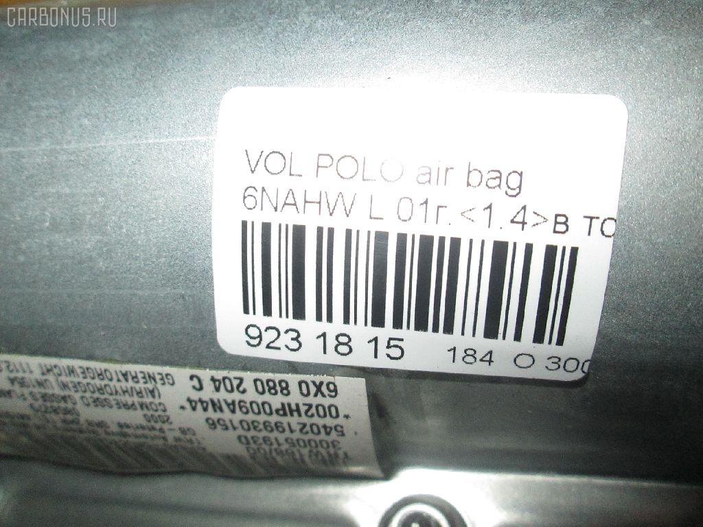 Air bag VOLKSWAGEN POLO 6NAHW Фото 4