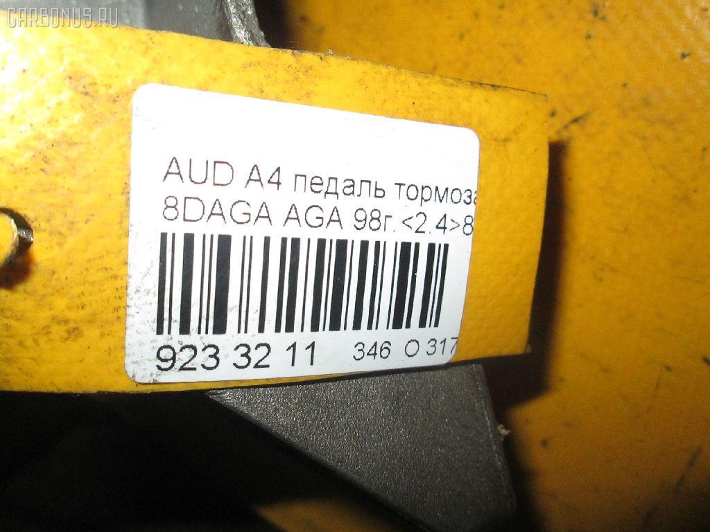 Педаль тормоза AUDI A4 AVANT 8DAGA AGA Фото 4