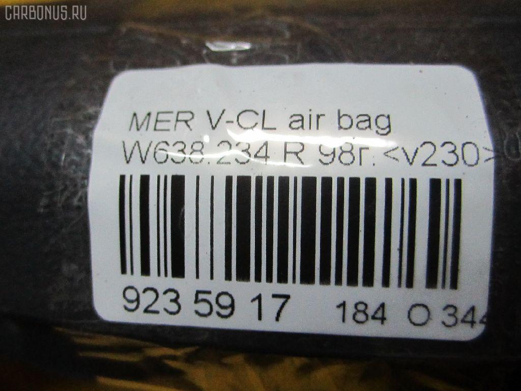 Air bag MERCEDES-BENZ V-CLASS W638.234 Фото 3