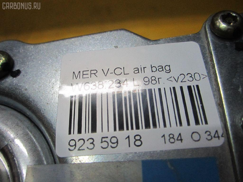 Air bag MERCEDES-BENZ V-CLASS W638.234 Фото 3