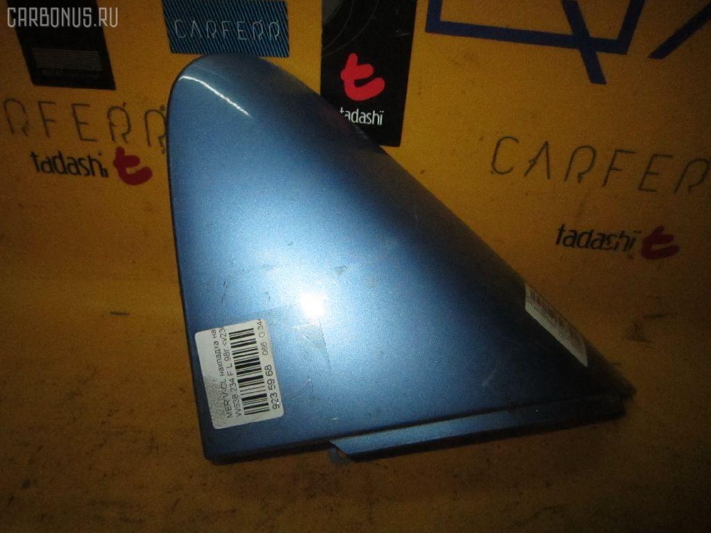 Накладка на крыло MERCEDES-BENZ V-CLASS W638.234 Фото 1