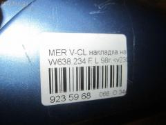 Накладка на крыло Mercedes-benz V-class W638.234 Фото 3