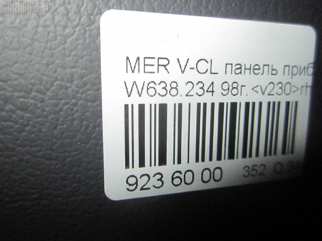 Панель приборов MERCEDES-BENZ V-CLASS W638.234 Фото 3