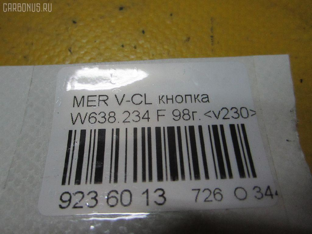 Кнопка MERCEDES-BENZ V-CLASS W638.234 Фото 3