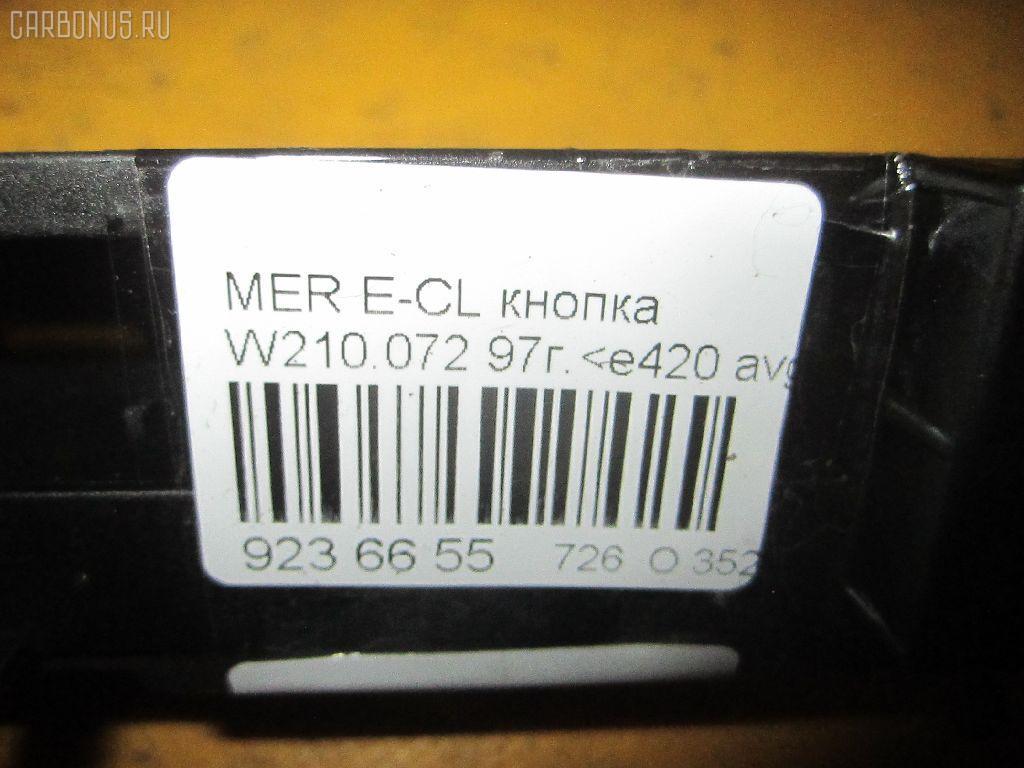 Блок кнопок MERCEDES-BENZ E-CLASS W210.072 Фото 3