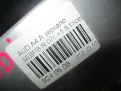 Зеркало двери боковой 8E2858532AC01C, 4E0959577B, 8E0857508BY7W, 8E0857536D на Audi A4 Avant 8EBFB Фото 5