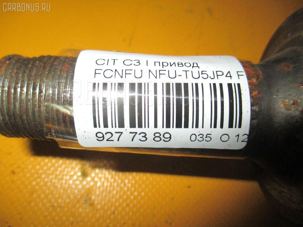 Привод CITROEN C3 FCNFU NFU-TU5JP4 Фото 4