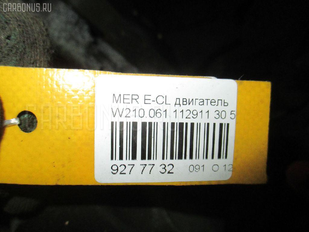 Двигатель MERCEDES-BENZ E-CLASS W210.061 112.911 Фото 6