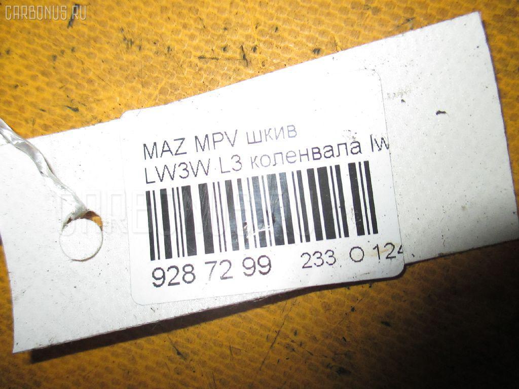 Шкив MAZDA MPV LW3W L3 Фото 3