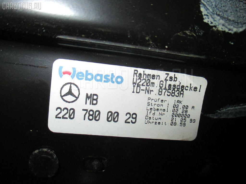 Люк MERCEDES-BENZ S-CLASS W220.065 Фото 3