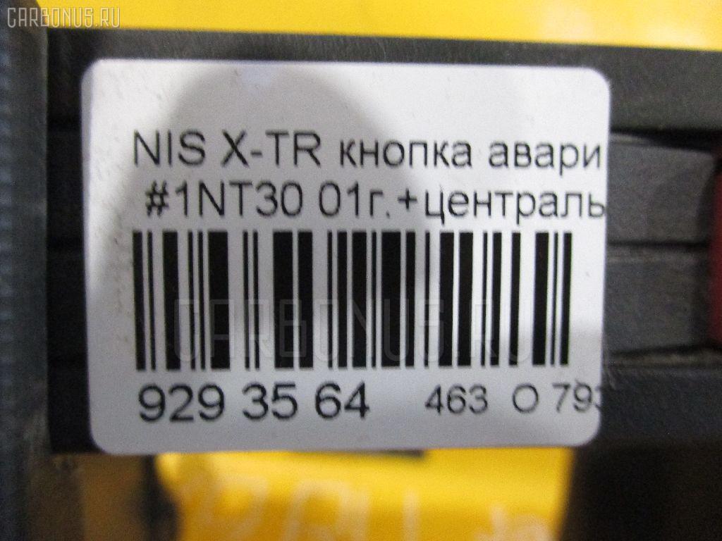 Кнопка аварийной остановки NISSAN X-TRAIL NT30 Фото 2