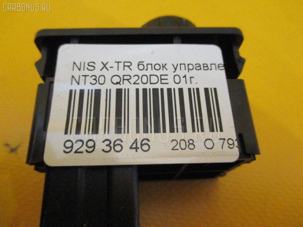 Блок управления зеркалами NISSAN X-TRAIL NT30 QR20DE Фото 2