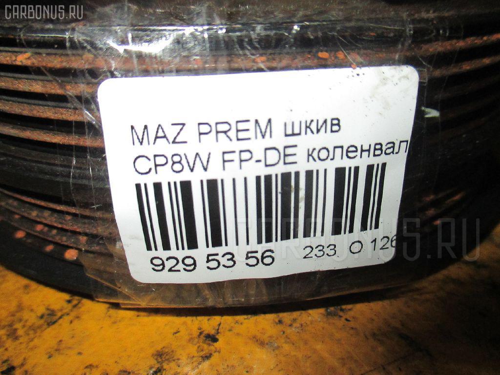 Шкив MAZDA PREMACY CP8W FP-DE Фото 3