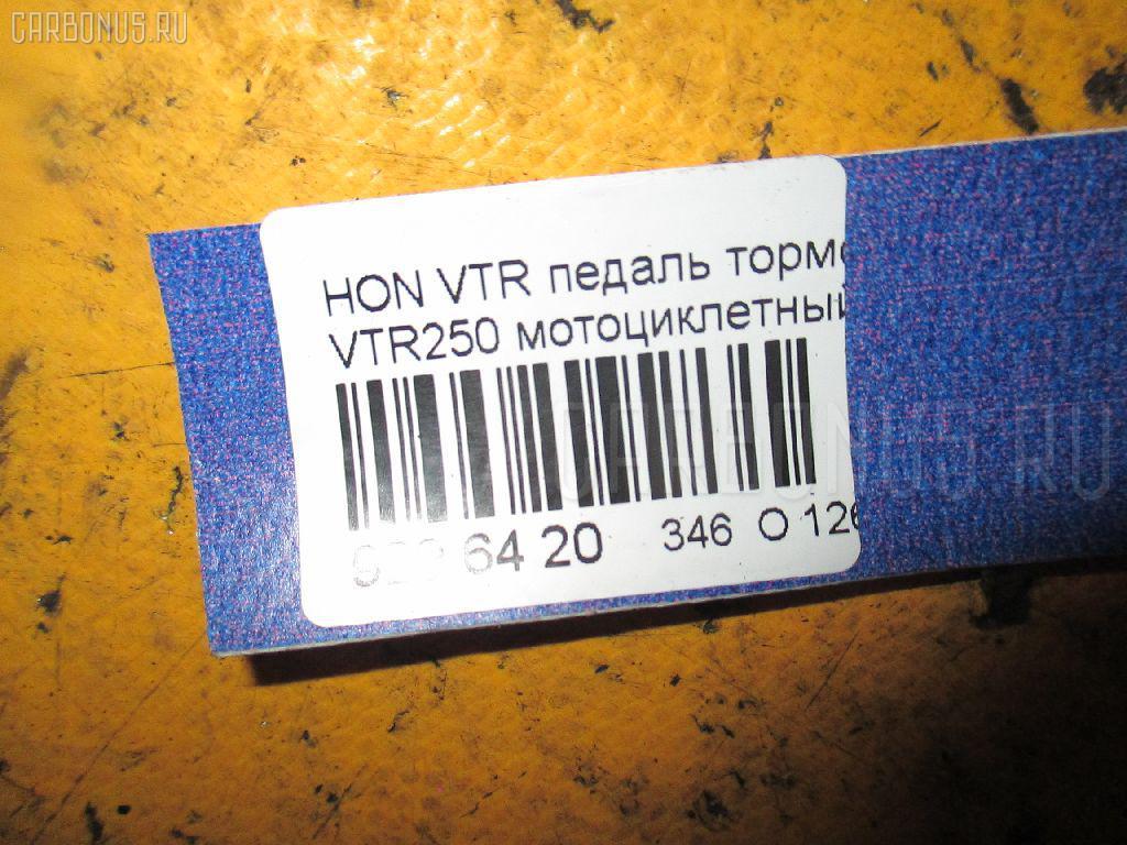 Педаль тормоза HONDA VTR VTR250 Фото 8