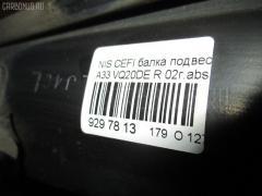 Балка подвески Nissan Cefiro A33 VQ20DE Фото 7
