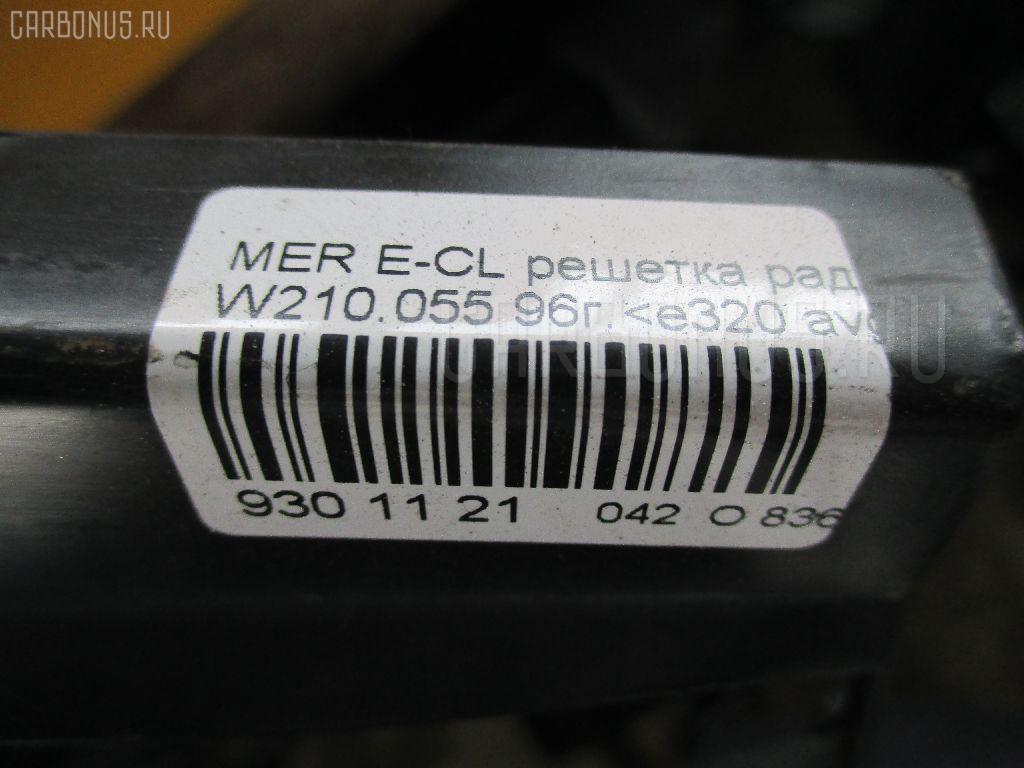 Решетка радиатора MERCEDES-BENZ E-CLASS W210.055 Фото 3