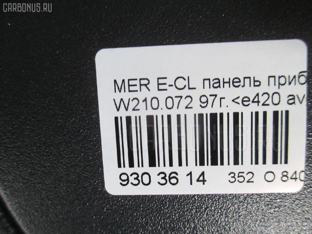 Панель приборов MERCEDES-BENZ E-CLASS W210.072 Фото 5