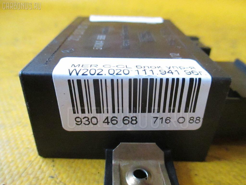 Блок упр-я MERCEDES-BENZ C-CLASS W202.020 111.941 Фото 4