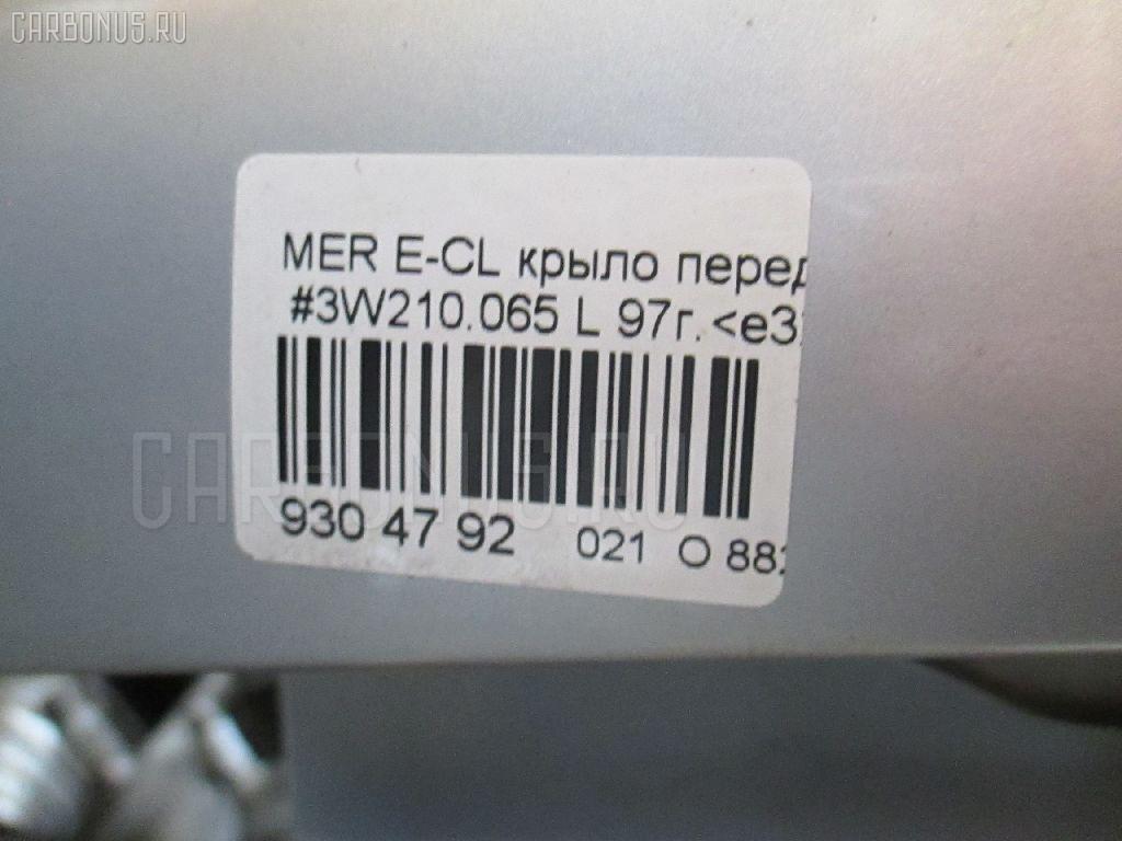 Крыло переднее MERCEDES-BENZ E-CLASS W210.065 Фото 4