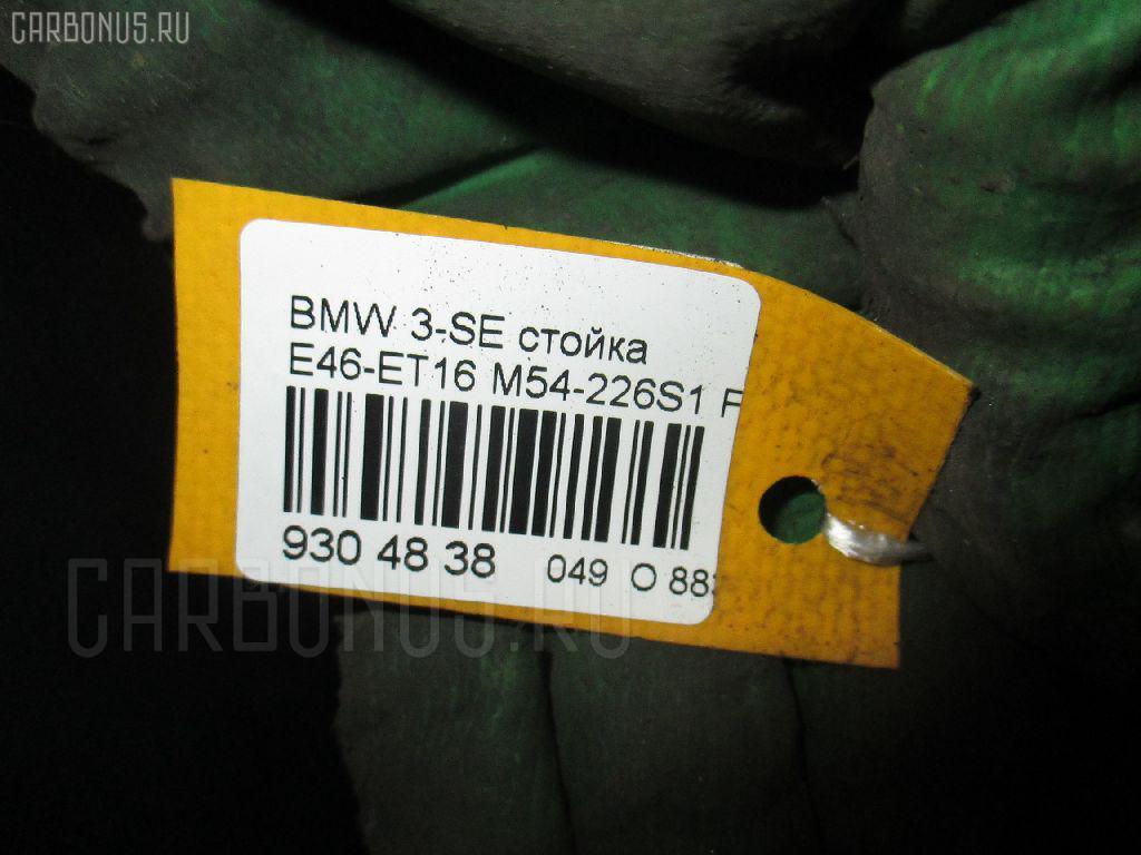 Стойка BMW 3-SERIES E46-ET16 M54-226S1 Фото 3