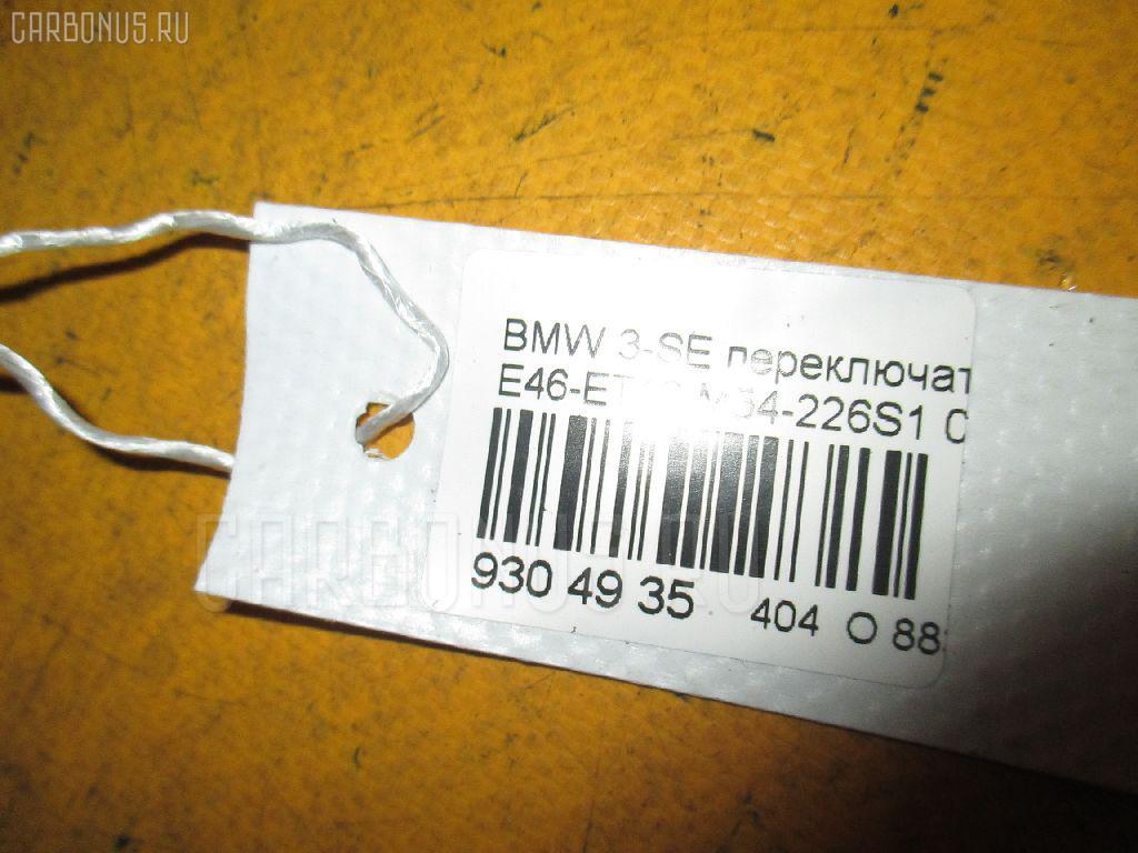Переключатель стеклоочистителей BMW 3-SERIES E46-ET16 Фото 3