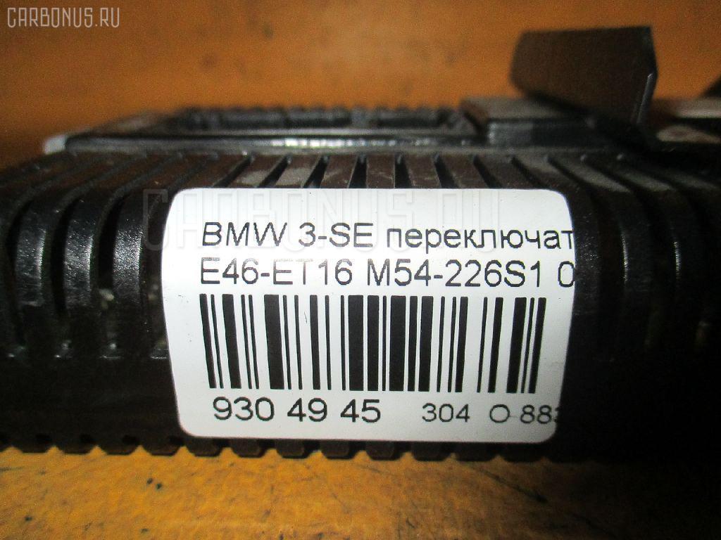 Переключатель света фар BMW 3-SERIES E46-ET16 M54-226S1 Фото 4