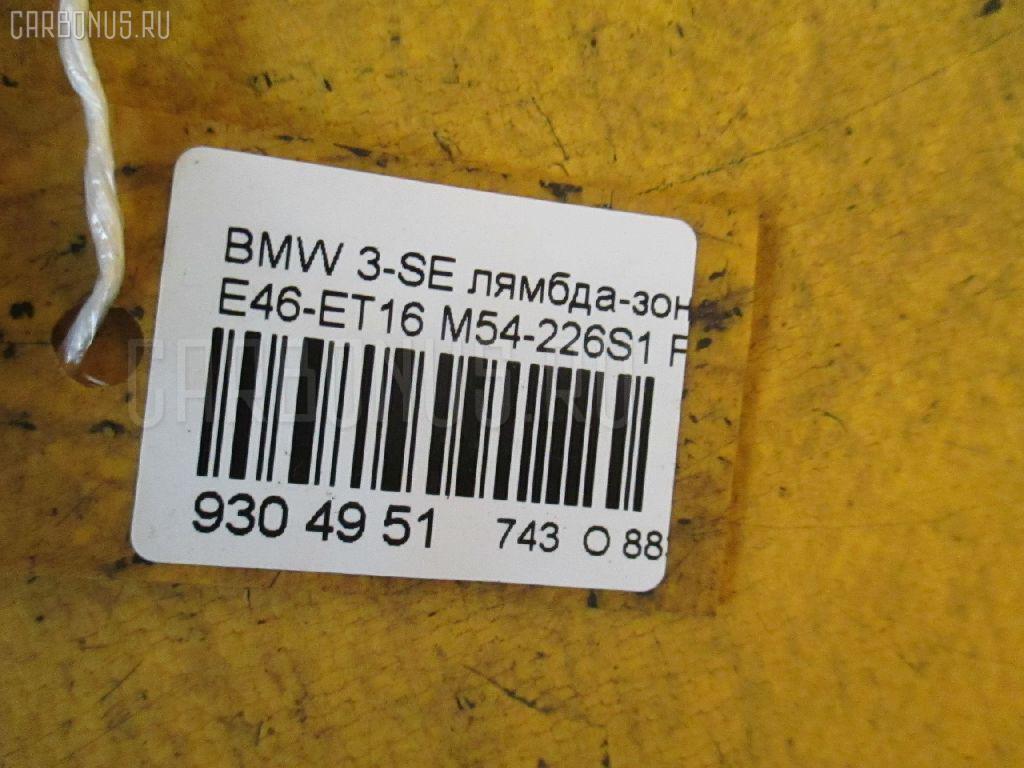 Лямбда-зонд BMW 3-SERIES E46-ET16 M54-226S1 Фото 2
