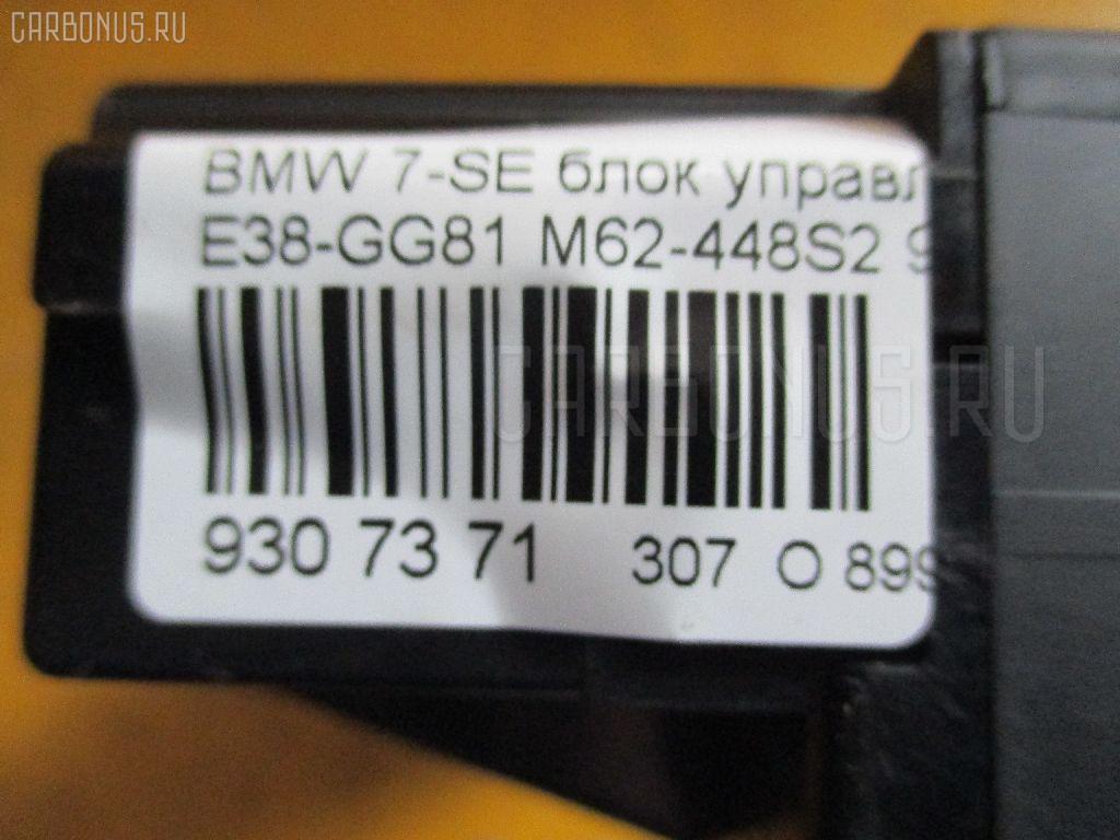 Блок управления климатконтроля BMW 7-SERIES E38-GG81 M62-448S2 Фото 5
