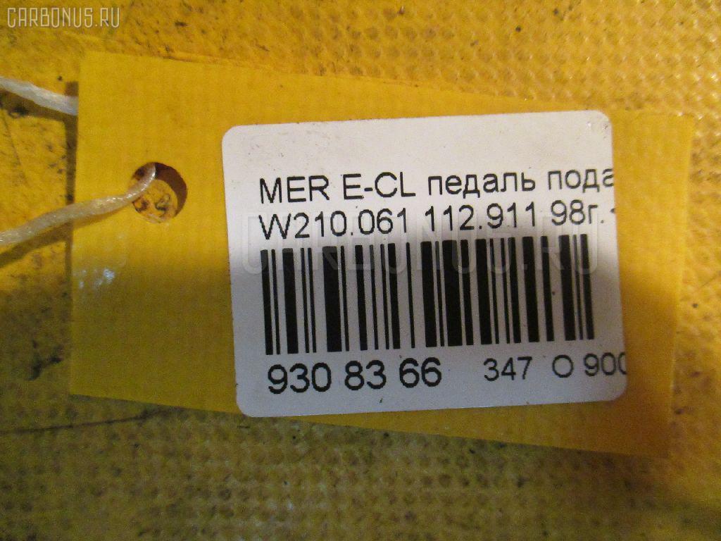 Педаль подачи топлива MERCEDES-BENZ E-CLASS W210.061 112.911 Фото 3